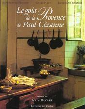 Le goût de la Provence de Paul Cézanne - Intérieur - Format classique