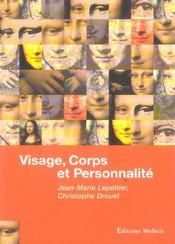 Visage, corps et personnalite - Intérieur - Format classique