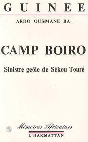 Camp boiro ; sinistre geôle de sékou touré - Intérieur - Format classique