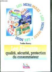 Les aliments: qualite, securite, protection du consommateur - Couverture - Format classique