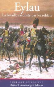 Eylau. La Bataille Racontee Par Les Soldats - Intérieur - Format classique