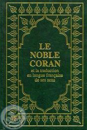 Le noble Coran et la traduction en langue française de ses sens - Couverture - Format classique