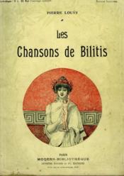 Les Chansons De Bilitis. Collection Modern Bibliotheque. - Couverture - Format classique