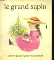 Le Grand Sapin. Les Albums Du Pere Castor. - Couverture - Format classique