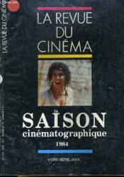 Revue De Cinema - Image Et Son - Hors Serie - Xxix - La Saison Cinematographique 1984 - Couverture - Format classique