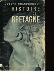Histoire De Bretagne - Naissance Et Vie D'Un Nation - Couverture - Format classique