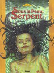 Sous La Peau, Le Serpent T.1 - Couverture - Format classique
