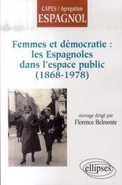 Femmes et démocratie ; les espagnoles dans l'espace public (1868-1978) - Intérieur - Format classique