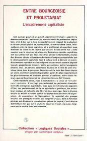 Entre Bourgeoisie Et Proletariat: Encadrement... - 4ème de couverture - Format classique