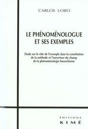 Phenomenologue Et Ses Exemples (Le) - Intérieur - Format classique