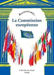 Raconte-Moi... T.61 ; La Commission Européenne - Couverture - Format classique