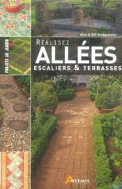 Realisez Allees, Marches Et Patios Au Jardin (Provisoire) - Couverture - Format classique