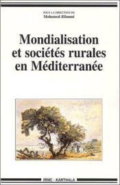 Mondialisation et sociétés rurales en Méditerranée - Couverture - Format classique