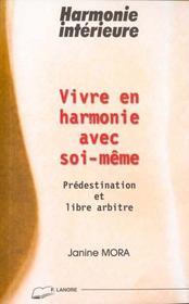 Vivre En Harmonie Avec Soi-Meme - Intérieur - Format classique
