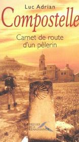 Compostelle Carnet De Route D'Un Pelerin - Intérieur - Format classique