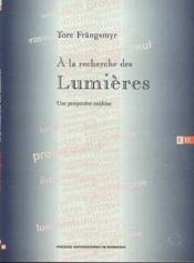 A La Recherche Des Lumieres. Une Perspective Suedoise - Couverture - Format classique