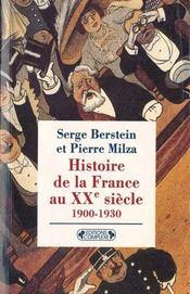 Histoire de la France au XXe siècle ; 1900-1930 - Intérieur - Format classique