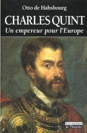 Charles Quint ; un empereur pour l'Europe - Intérieur - Format classique