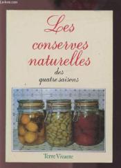 Conserves Naturelles Des Quatre Saisons (Les) - Couverture - Format classique