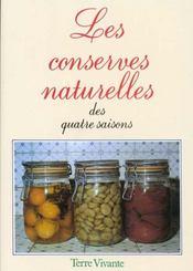 Conserves Naturelles Des Quatre Saisons (Les) - Intérieur - Format classique