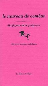 Dix Facons De Preparer ; Le Taureau - Couverture - Format classique