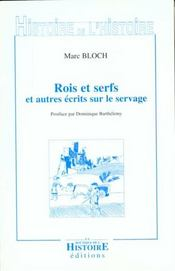 Rois Et Serfs Et Autres Ecrits Sur Le Servage - Intérieur - Format classique