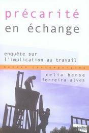 Precarite En Echange ; Enquete Sur L'Implication Au Travail - Intérieur - Format classique