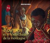 Koumen et le vieux sage de la montagne - Couverture - Format classique