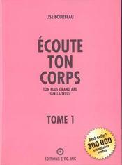 Ecoute Ton Corps - Tome 1 : Ton Plus Grand Ami Sur La Terre - Intérieur - Format classique
