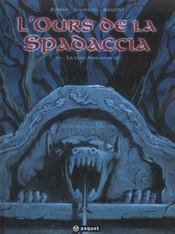L'Ours De La Spadaccia T.1 ; La Voix Des Morts - Intérieur - Format classique