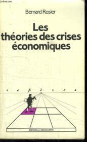 Les Theories Des Crises Economiques. Collection Reperes N° 56 - Couverture - Format classique