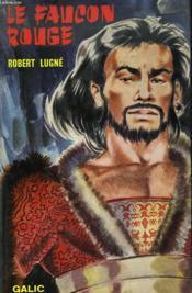 Le Faucon Rouge. Gengis Khan - Couverture - Format classique