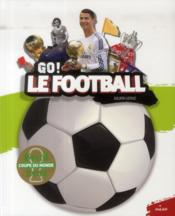Vente livre :  Le football  - Julien Leduc