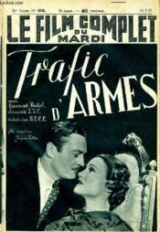 Le Film Complet Du Mardi N° 1976 - 16e Annee - Trafic D'Armes - Couverture - Format classique