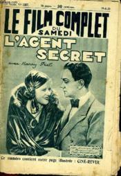 Le Film Complet Du Samedi N° 1367 - 12e Annee - L'Agent Secret - Couverture - Format classique