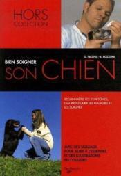 Bien soigner son chien ; petit guide du vétérinaire pour tous - Couverture - Format classique