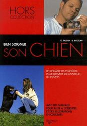 Bien soigner son chien ; petit guide du vétérinaire pour tous - Intérieur - Format classique