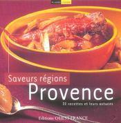 Saveurs des régions : provence - Intérieur - Format classique