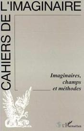 Imaginaires Champs Et Methodes - Couverture - Format classique