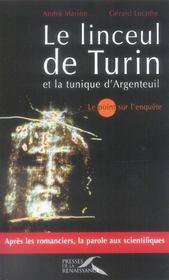 Le Linceul De Turin Et La Tunique D'Argenteuil - Intérieur - Format classique
