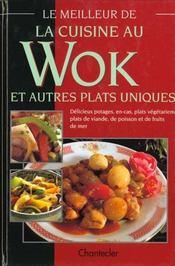Le Meilleur De La Cuisine Au Wok Et Autres Plats Uniques - Intérieur - Format classique