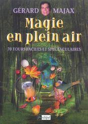 Magie En Plein Air - Intérieur - Format classique