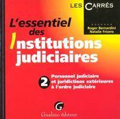 Essentiel Des Institutions Judiciaires 2 - Intérieur - Format classique