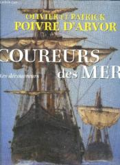 Coureurs des mers ; les découvreurs - Couverture - Format classique