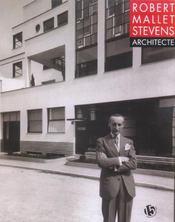 Robert Mallet Stevens Architecte - Intérieur - Format classique