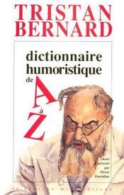Dictionnaire Humoristique De A A Z - Intérieur - Format classique