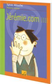 Les Cles Du Francais ; Jérémie.Com ; Cm1 - Couverture - Format classique