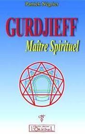 Gurdjieff Maitre Spirituel - Intérieur - Format classique