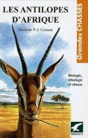 Les antilopes d'Afrique - Couverture - Format classique