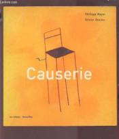 Causerie  - Philippe Meyer - Olivier Douzou